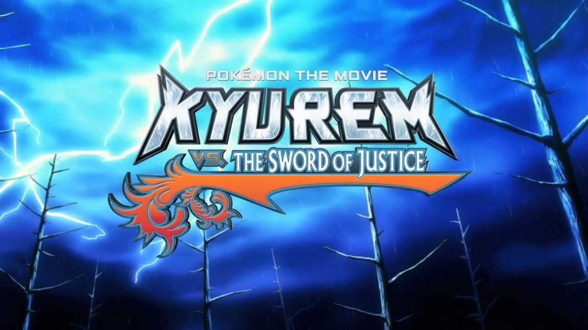 Pokemon The Movie Kyurem Vs The Sword Of Justice Is Now Playing